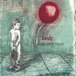 "Désir</br><span style=""font-size:14px;"">de Fernanda staude</span>"