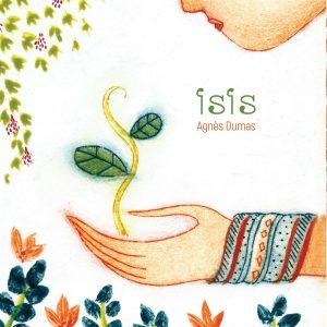 """Isis</br><span style=""""font-size:14px;"""">de Agnès Dumas</span>"""