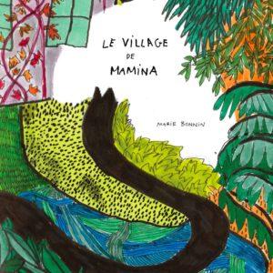 """Le village de Mamina</br><span style=""""font-size:14px;"""">de Marie Bonnin</span>"""