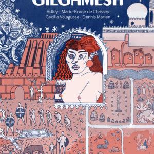 """Gilgamesh <span style=""""font-size:14px;"""">de D. Marien, Adley, M.-B. de Chassey et C. Valagussa</span>"""